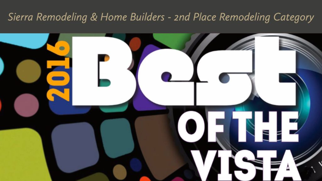 Sierra Remodeling 2016 Best of the Vista remodeling award