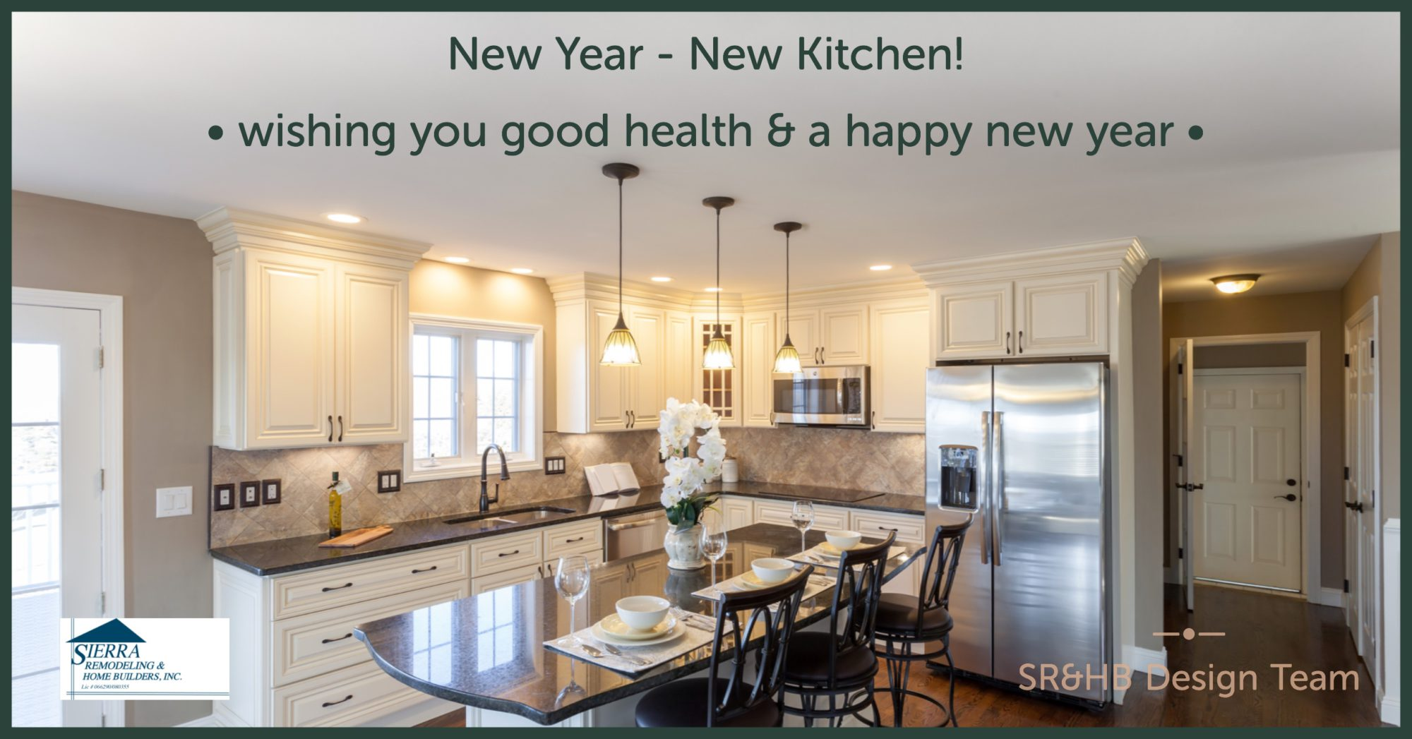 Sierra Remodeling Wishes You A Happy New Year Sierra
